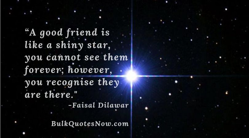 good friend like a star