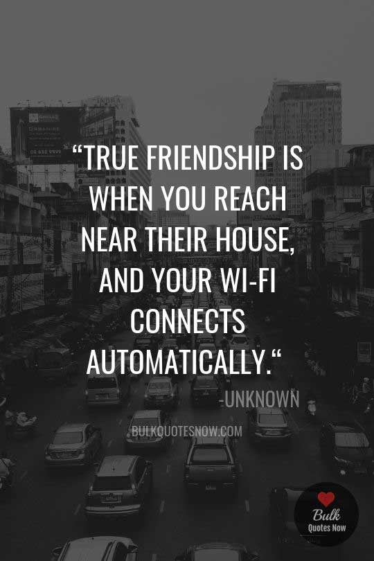 friends like wifi quotes