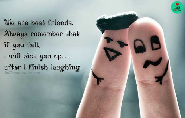 Best friendship quotes funny and funny friends sayings ...