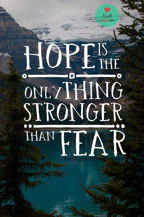 hope courage strong quotes