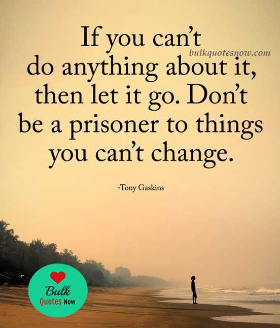 life can't change quotes