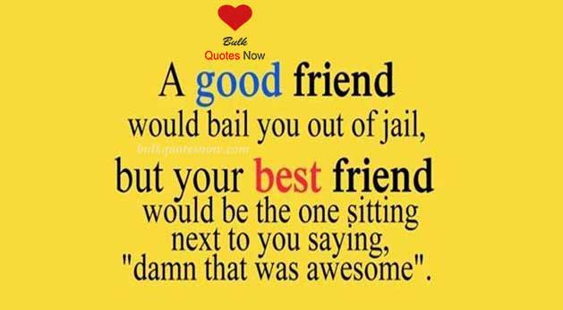 good friends forever quotes