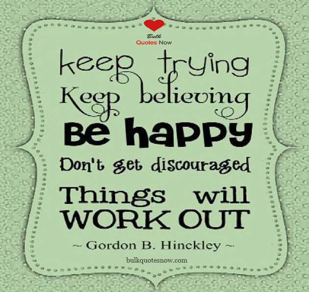 keep trying to be happy