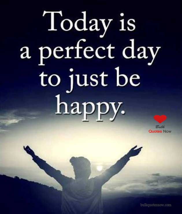 the best day to be happy