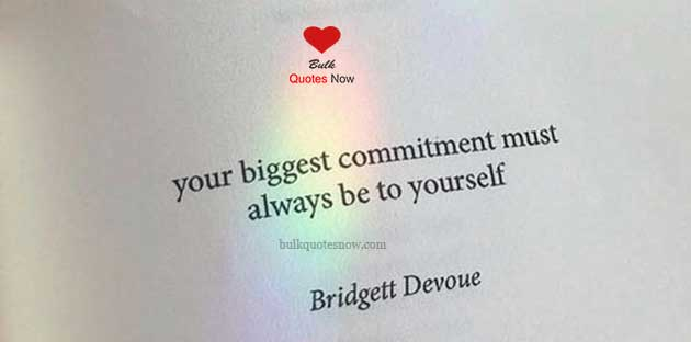biggest commitment to yourself