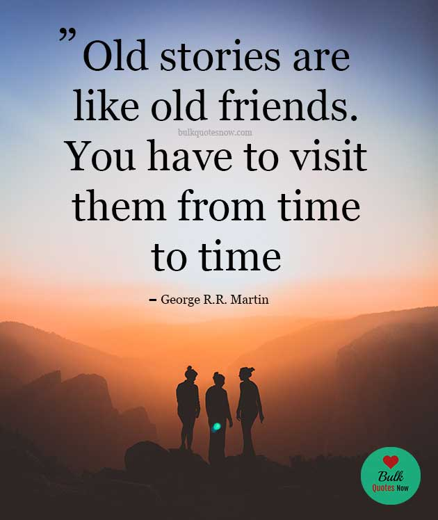 old friend quotes memories