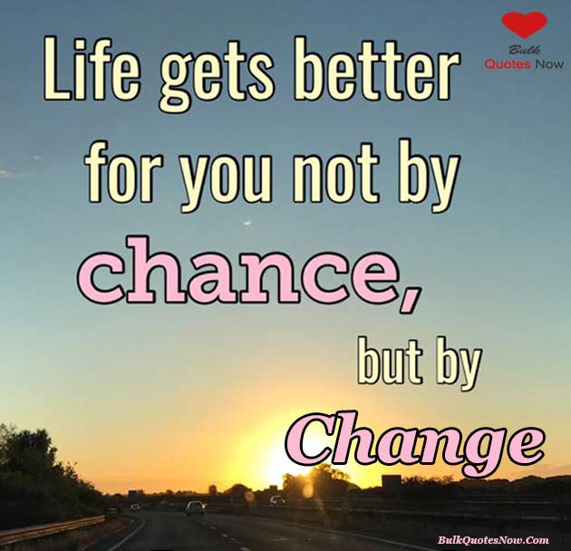 positive life changing quotes