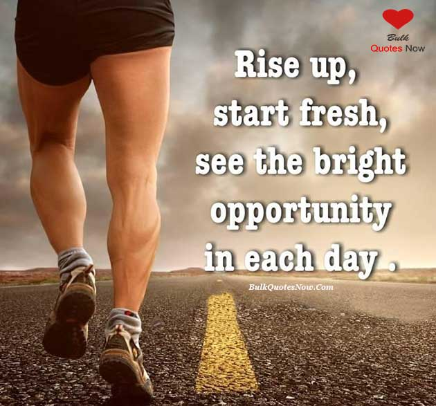 see an opportunity in each day