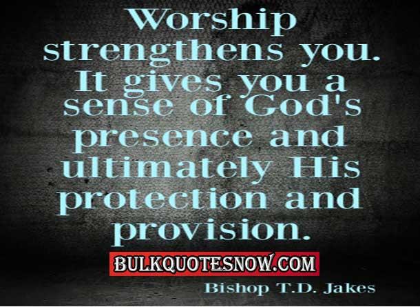 inspiring worship quotes