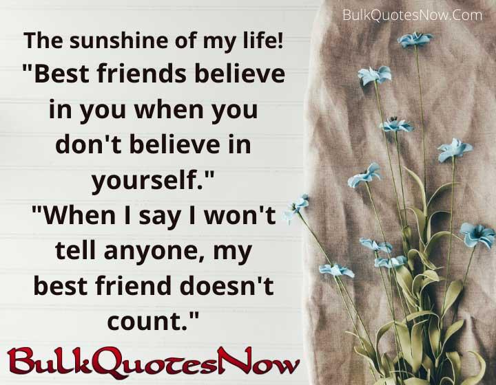 Best friend believes in you