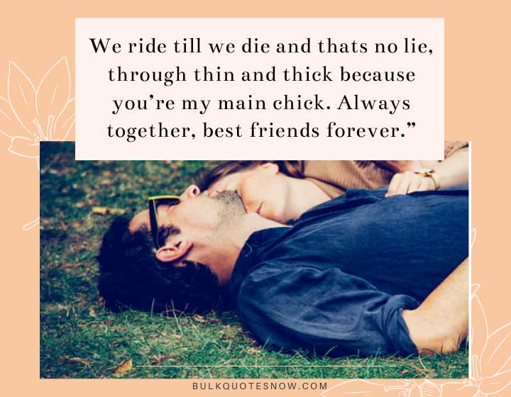 ride or die quotes for best friends