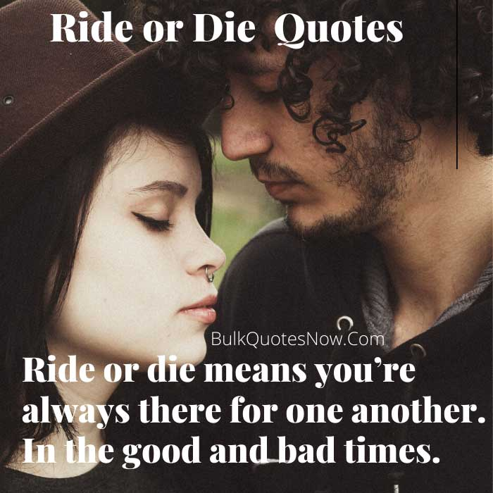 21 Best Ride Or Die Quotes And Memes