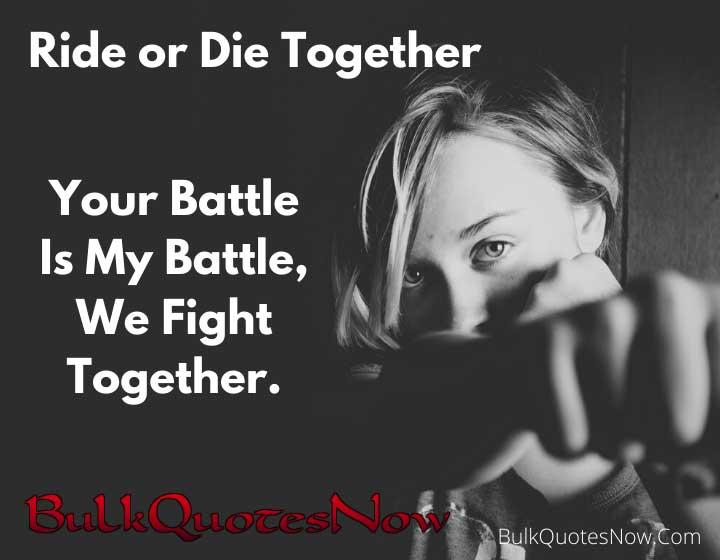 ride or die together