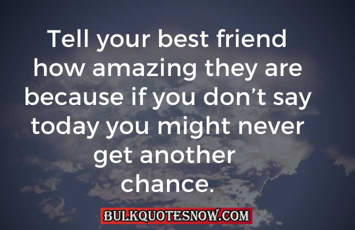 you are an amazing friend quotes