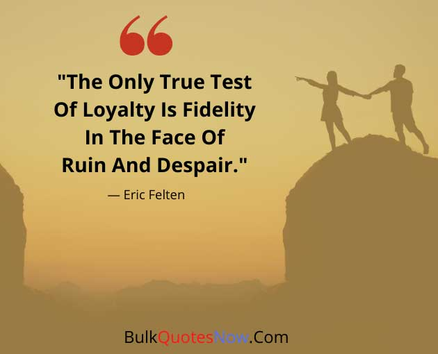 loyal quotes