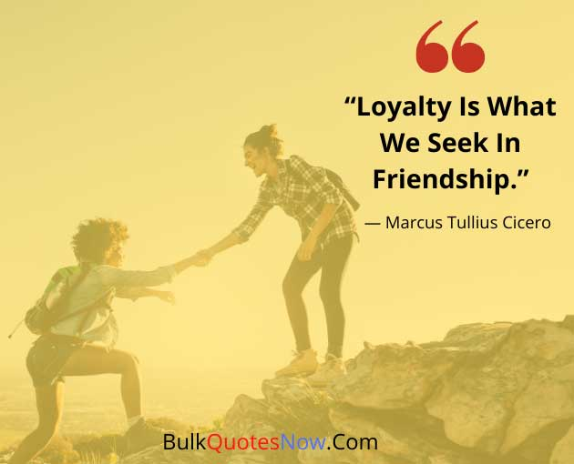 loyalty and friendship quotes