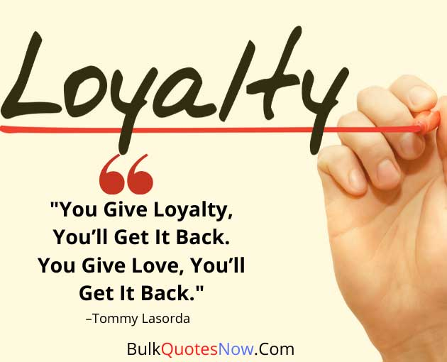 quote about loyalty