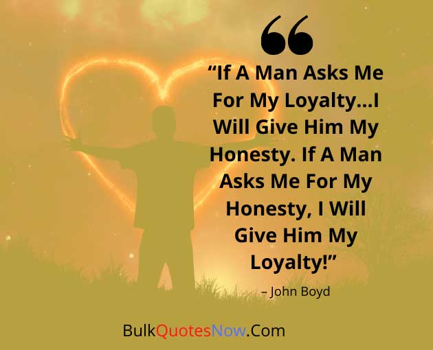 street quotes about loyalty