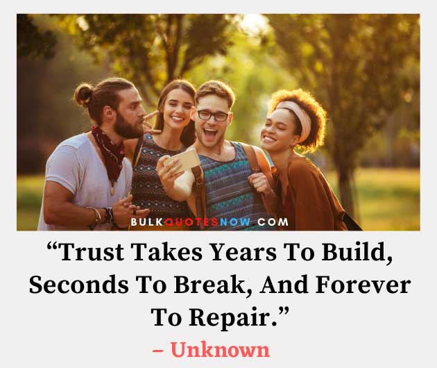 trust takes years to build