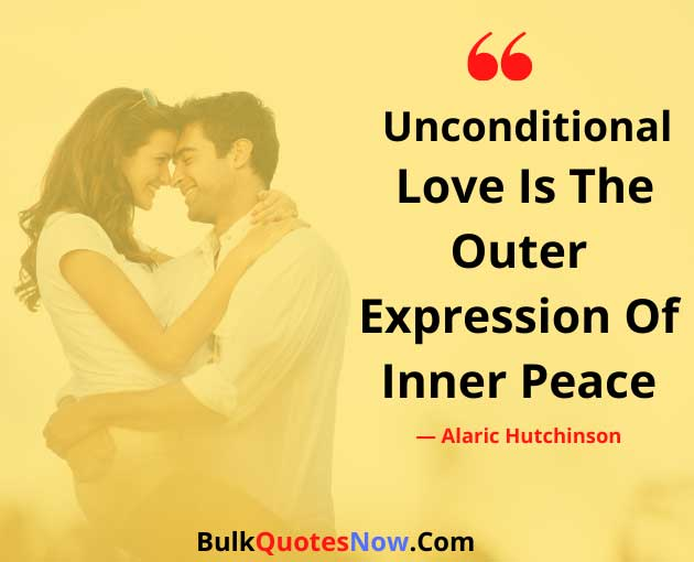 Famous Unconditional Love Quotes Images For Her And Him