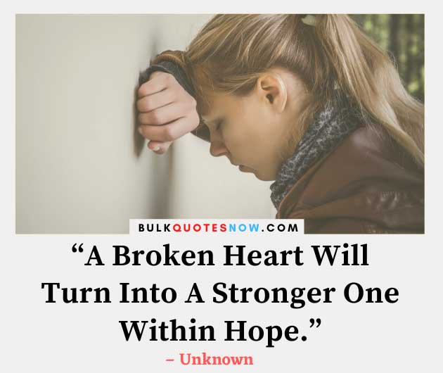 broken heart inspirational quotes