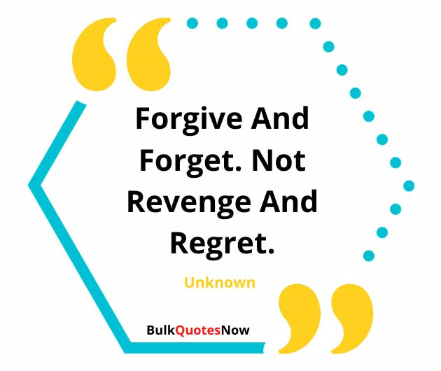 true forgive and forget quotes