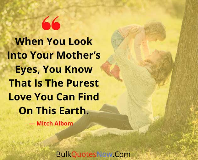 unconditional love quotes for mom