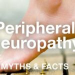 Learn About Peripheral Neuropathy and Its Facts