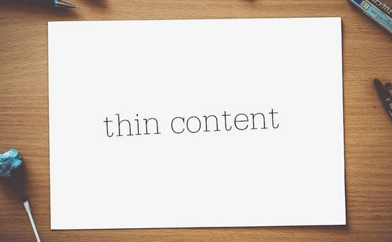 What is Meant by Thin Content and How it Affects SEO?